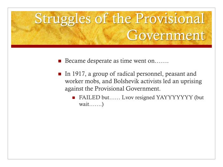 Struggles of the Provisional Government