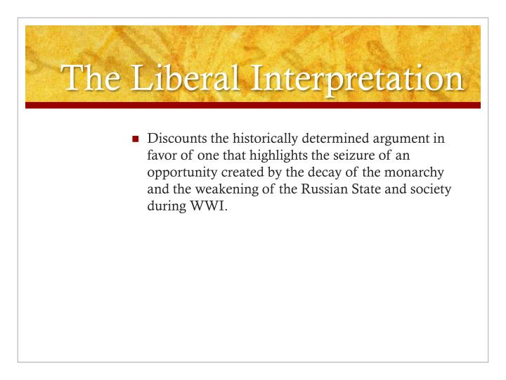 The Liberal Interpretation