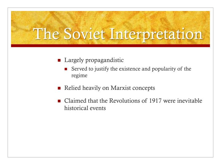 The Soviet Interpretation