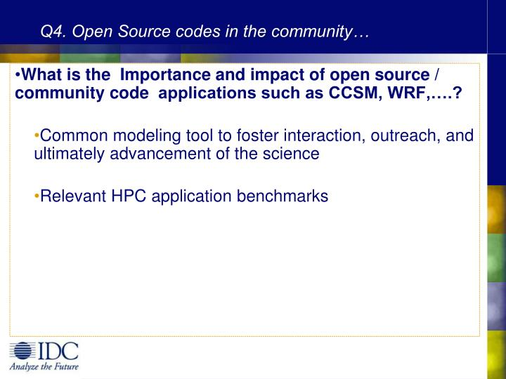 Q4. Open Source codes in the community…