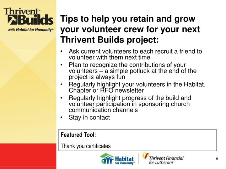 Tips to help you retain and grow your volunteer crew for your next Thrivent Builds project: