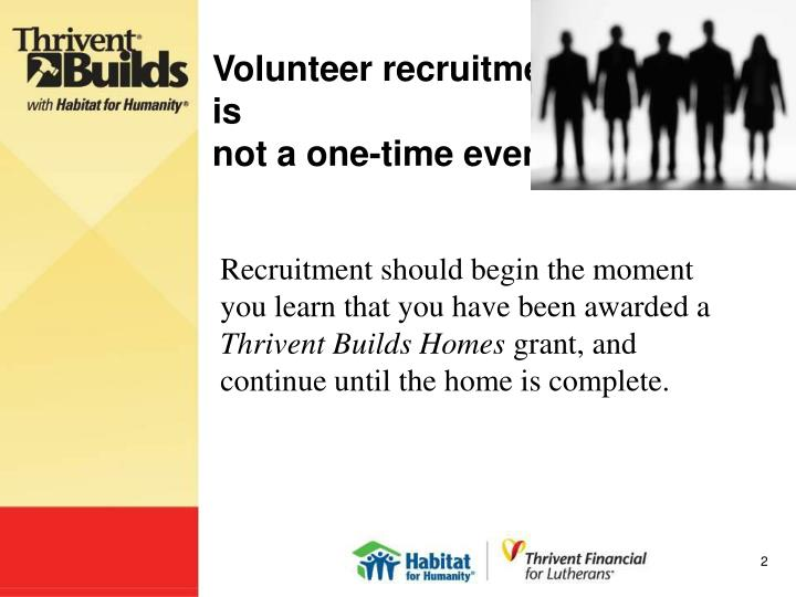 Volunteer recruitment is not a one time event