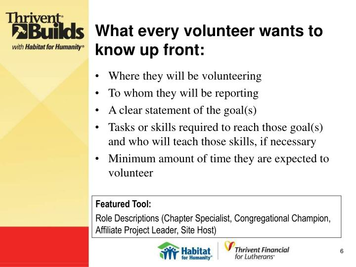 What every volunteer wants to know up front: