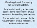 wavelength and frequency are inversely related