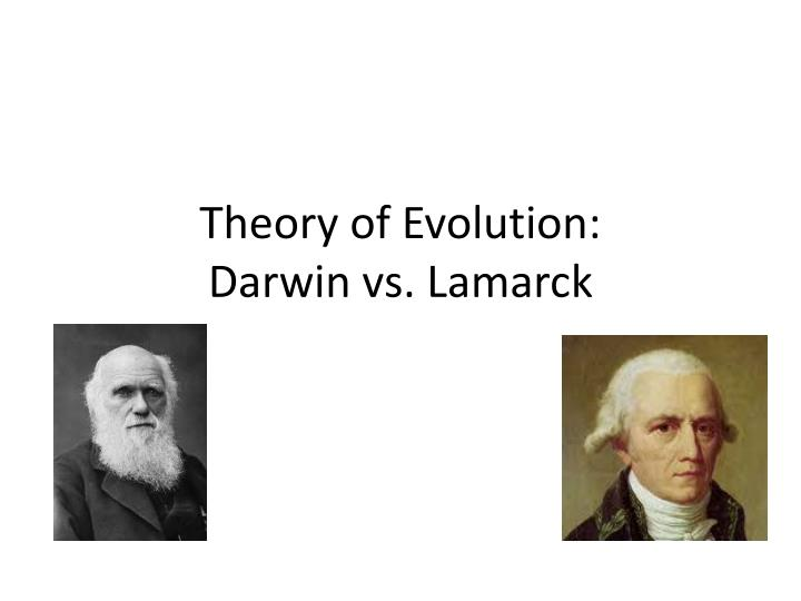 Theory of evolution darwin vs lamarck