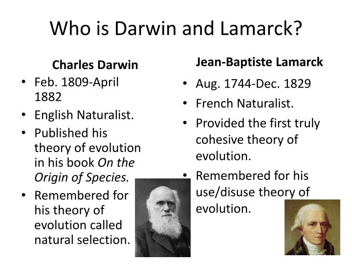 Who is Darwin and Lamarck?