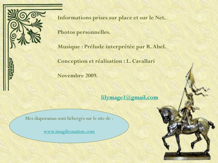 Informations prises sur place et sur le Net.