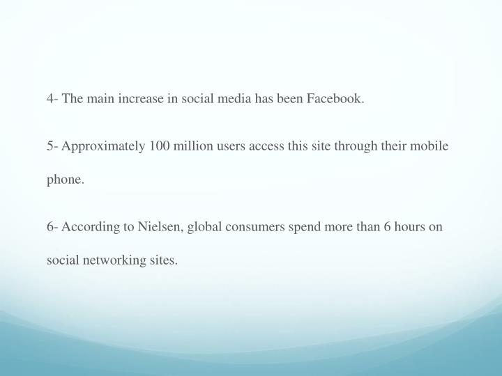 4- The main increase in social media has been