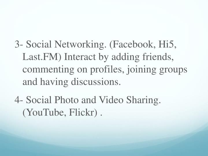 3- Social Networking. (