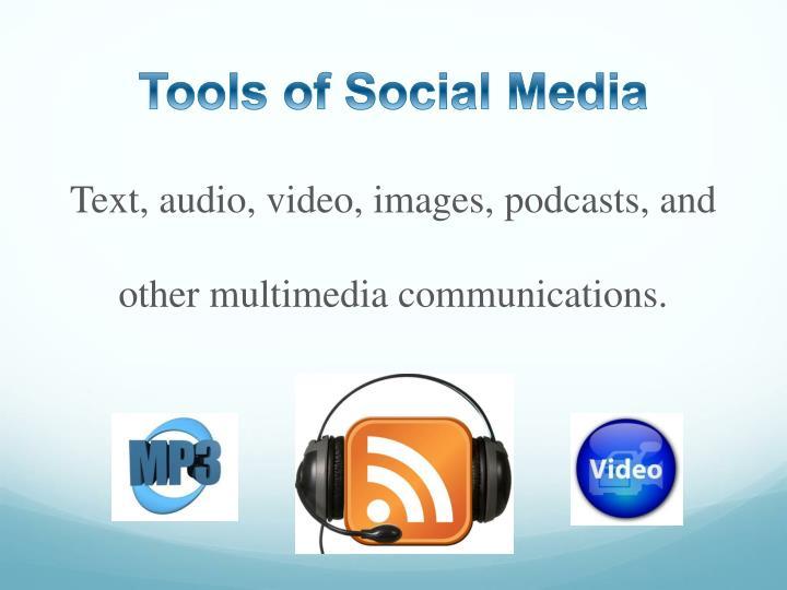 Tools of Social Media