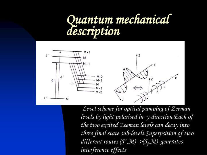 Quantum mechanical description