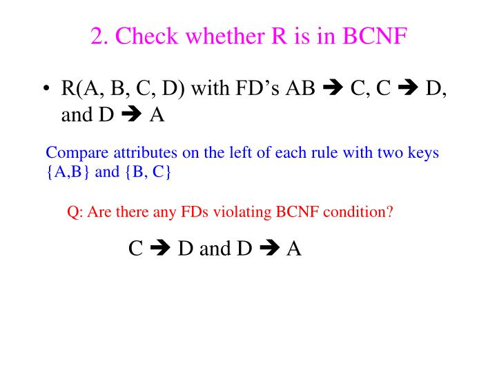 2. Check whether R is in BCNF