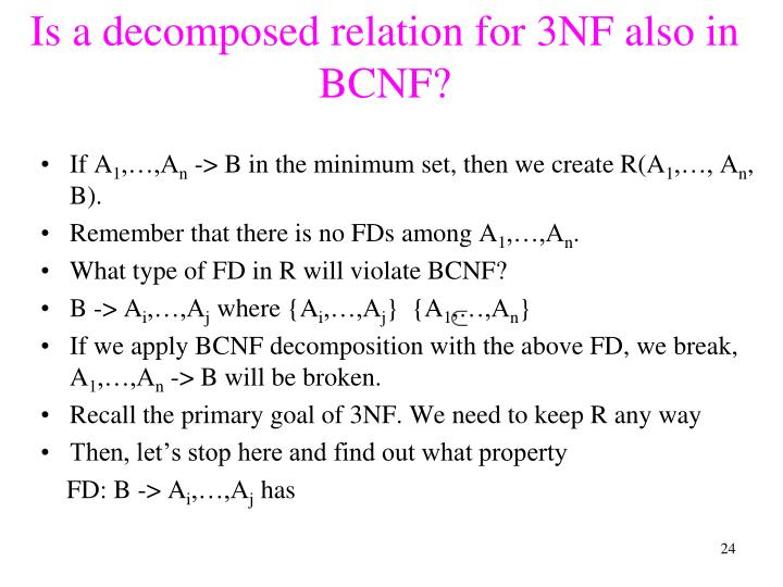 Is a decomposed relation for 3NF also in BCNF?