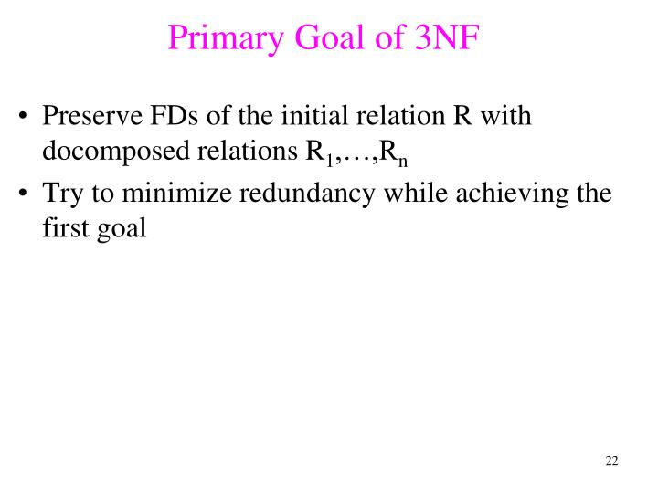 Primary Goal of 3NF