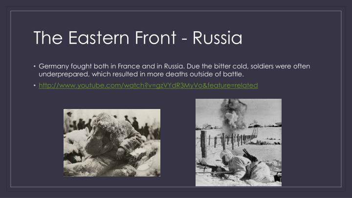The Eastern Front - Russia