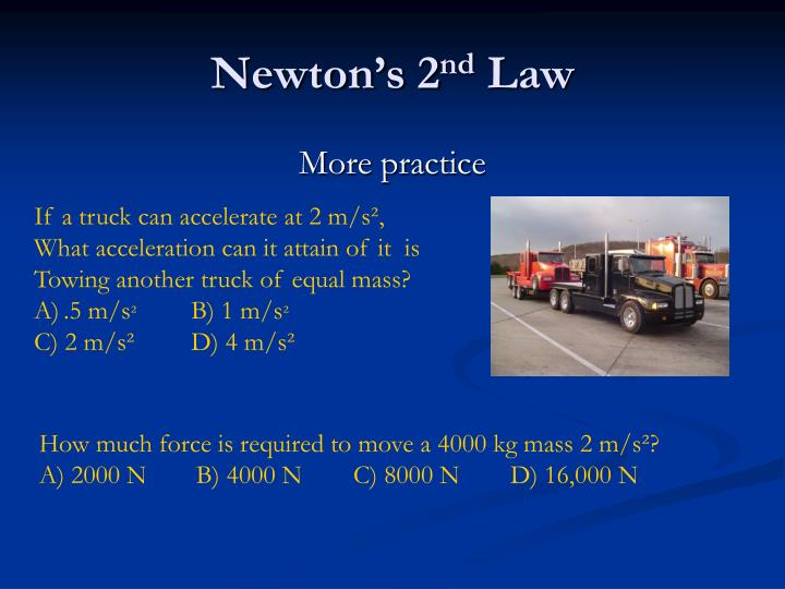 Newton s 2 nd law1
