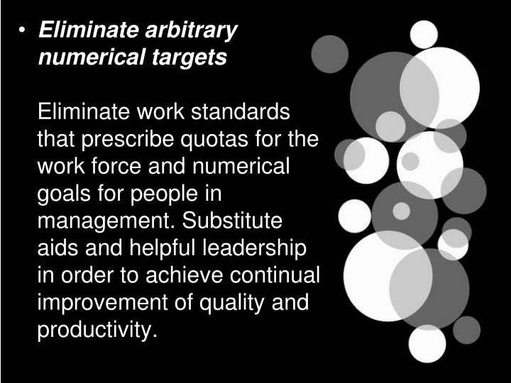 Eliminate arbitrary numerical targets