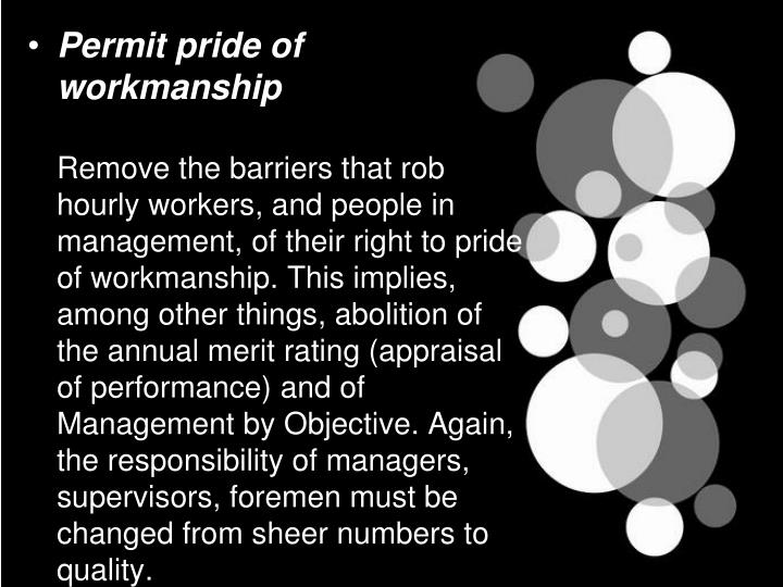 Permit pride of workmanship