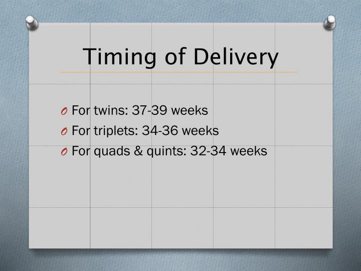 Timing of Delivery