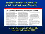 scientists around the world ask to fair trial and scientific facts