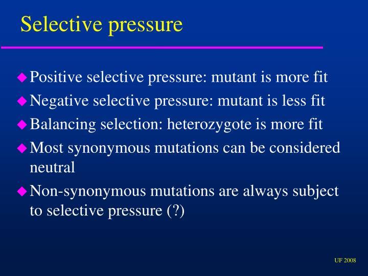 Selective pressure