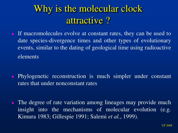Why is the molecular clock attractive ?