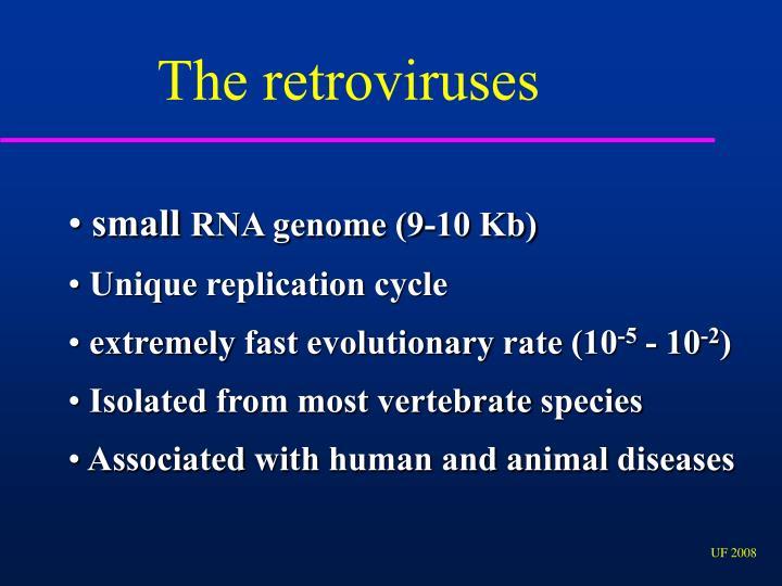 The retroviruses