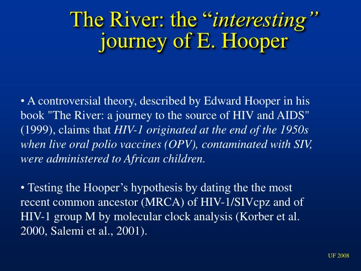 """The River: the """""""