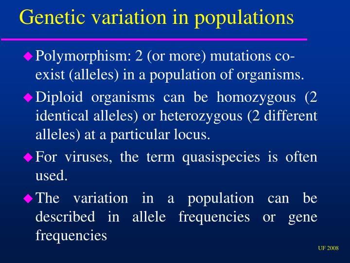 Genetic variation in populations