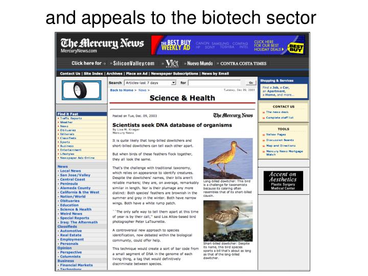 and appeals to the biotech sector