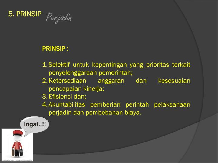 5. PRINSIP