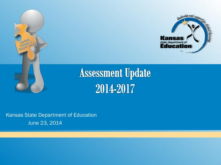 Assessment update 2014 2017