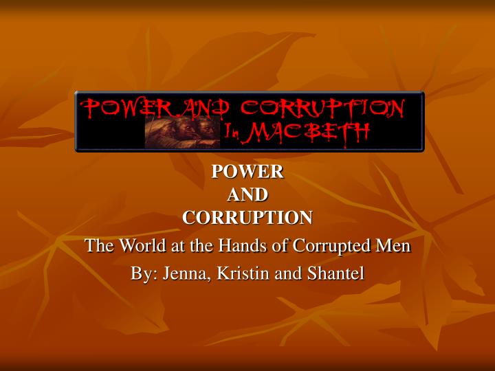 Power and corruption the world at the hands of corrupted men by jenna kristin and shantel