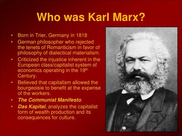 Who was Karl Marx?