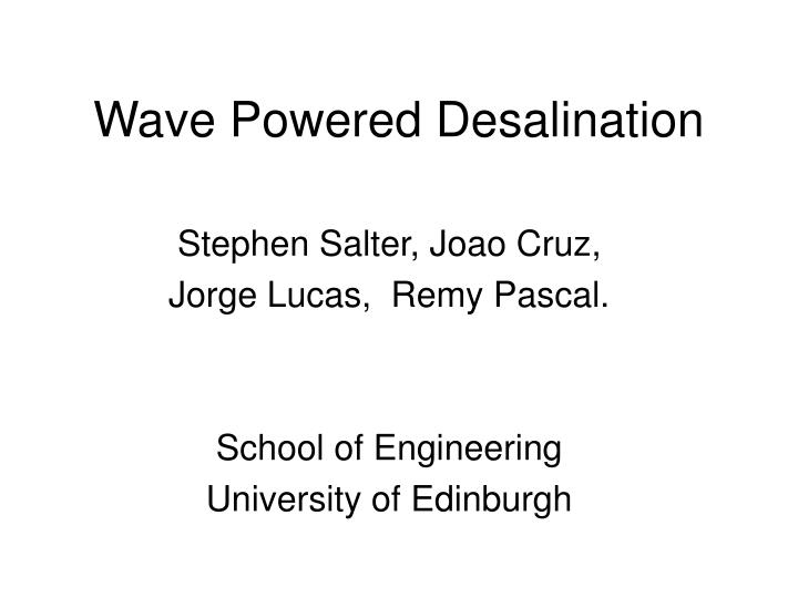 Wave Powered Desalination