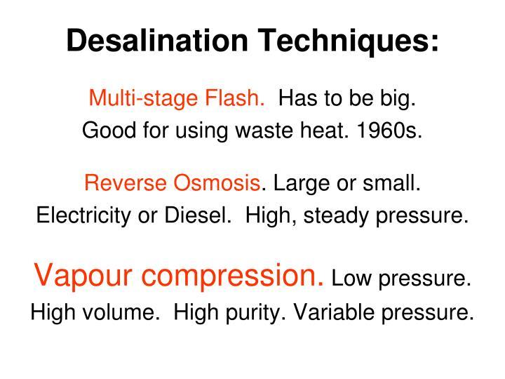 Desalination Techniques: