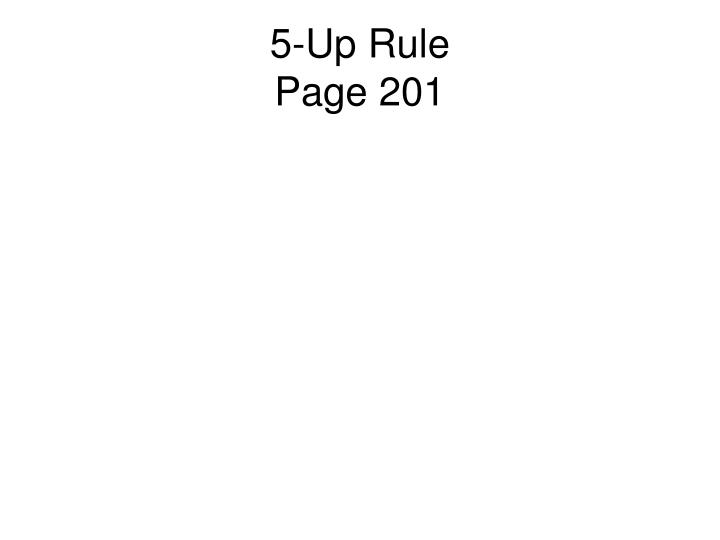 5-Up Rule
