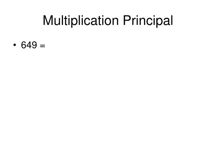 Multiplication Principal