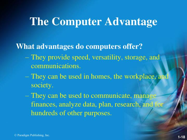 The Computer Advantage