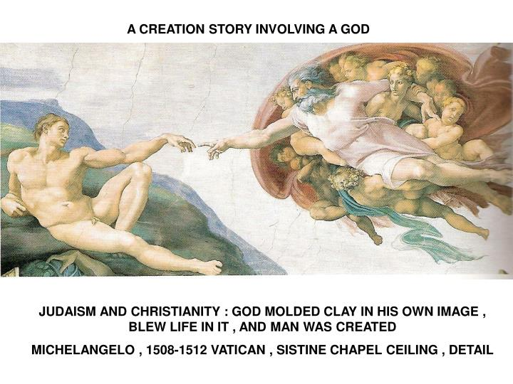 A CREATION STORY INVOLVING A GOD