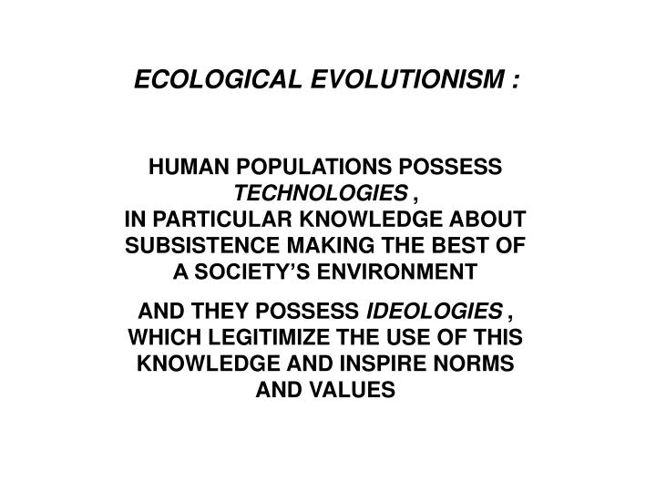 ECOLOGICAL EVOLUTIONISM :