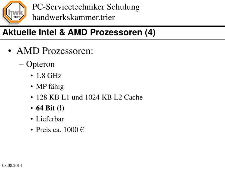 Aktuelle Intel & AMD Prozessoren (4)