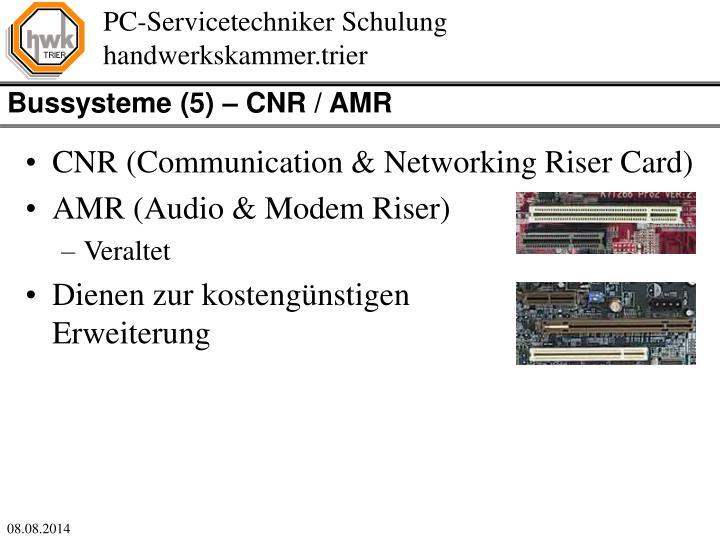 Bussysteme (5) – CNR / AMR