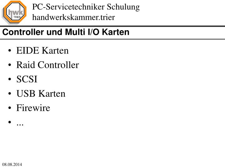 Controller und Multi I/O Karten