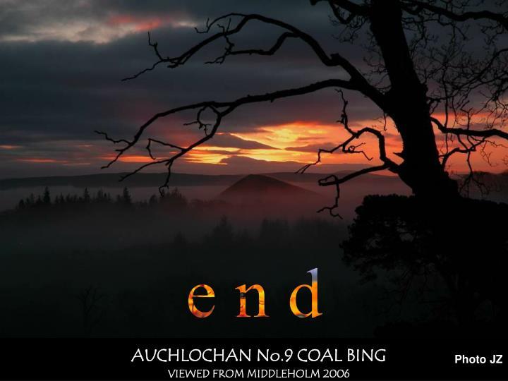 AUCHLOCHAN No.9 COAL BING