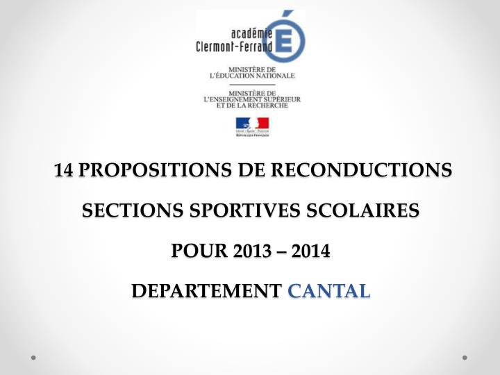 14 PROPOSITIONS DE RECONDUCTIONS SECTIONS SPORTIVES SCOLAIRES