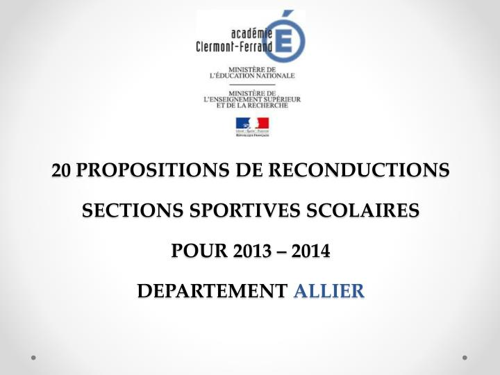20 PROPOSITIONS DE RECONDUCTIONS SECTIONS SPORTIVES SCOLAIRES