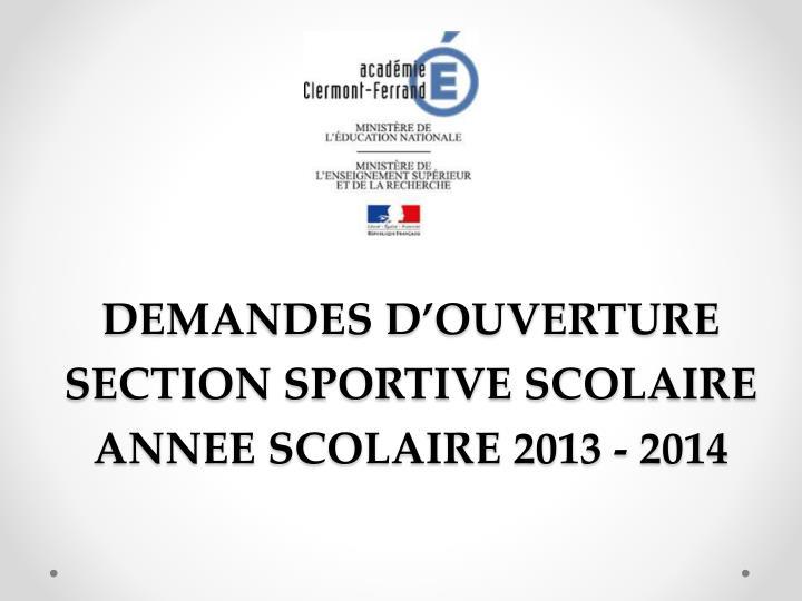 DEMANDES D'OUVERTURE