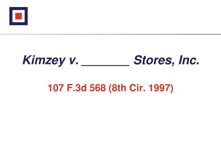 Kimzey v. _______ Stores, Inc.