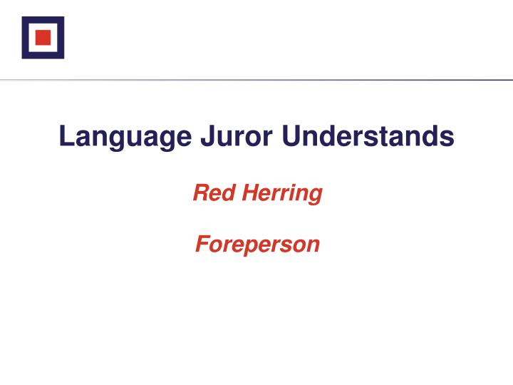 Language Juror Understands